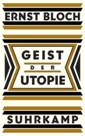 Ernst Bloch Geist der Utopie